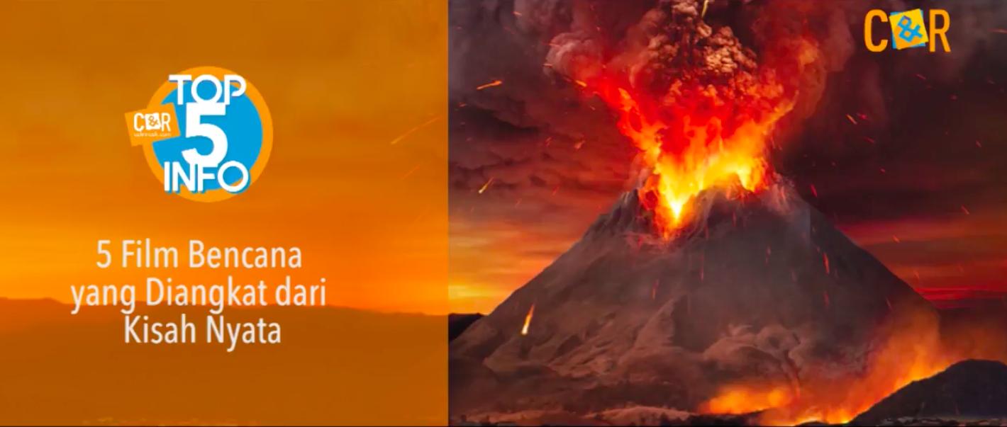 Top 5 Info - 5 Film Bencana Yang Diangkat Dari Fakta