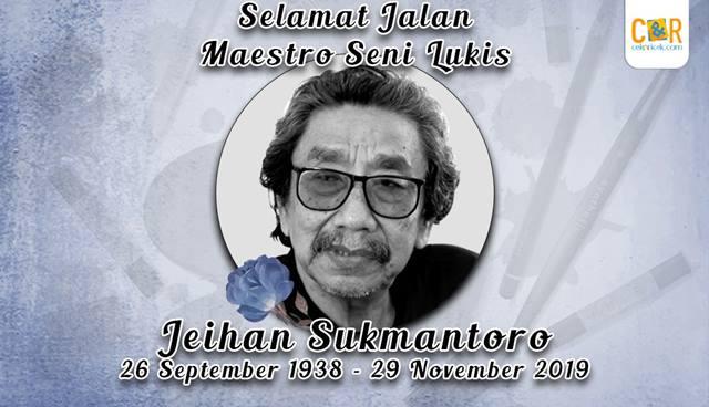 Selamat Jalan Maestro Lukis Jeihan Sukmantoro