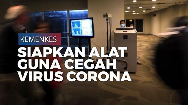 Cegah Virus Korona, Kemenkes Siagakan Thermoscanner di 135 'Pintu Negara'
