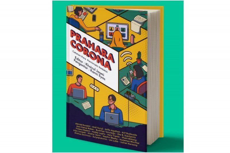 'Prahara Corona', Buku Kumpulan Sudut Pandang Pemimpin Redaksi Resmi Beredar